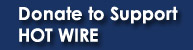 Donate to Support Hot Wire!
